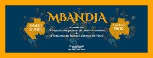 """[GABON] L'AGLE organise """"Mbandja"""" un événement culturel @ Maison des étudiants"""