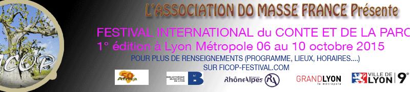 [LITTERATURE] Festival International du Conte et de la Parole  FICOP 2015 à Lyon du 6 au 10 octobre 2015