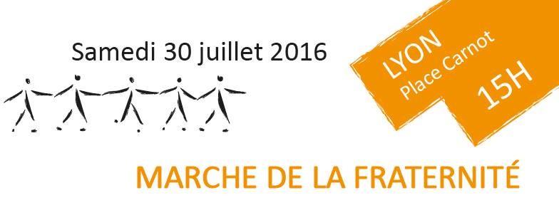 [PAIX] Marche de la fraternité à Lyon samedi 30 juillet 2016 pour éviter les amalgames après les attentats