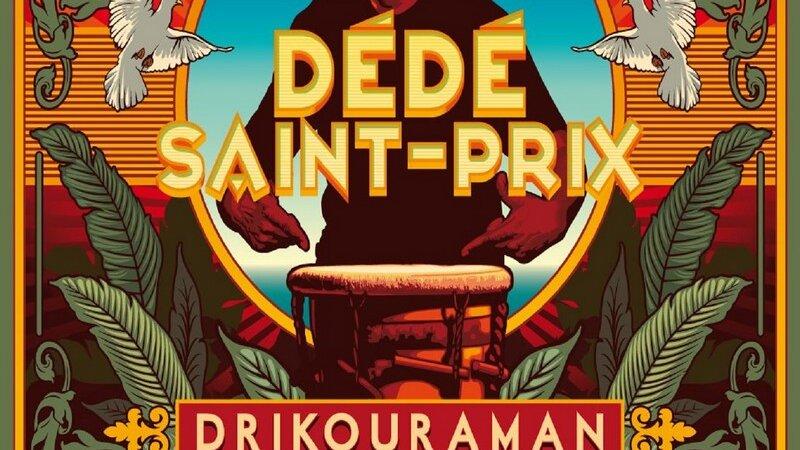 [LE SON DU WEEK END] Découvrez le nouvel album de Dédé Saint-Prix «Drikouraman»
