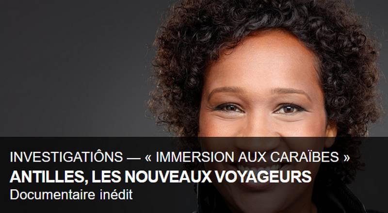 [TELEVISION] France Ô Investigations «Les Antilles, les nouveaux voyageurs» mercredi 6 septembre 2017