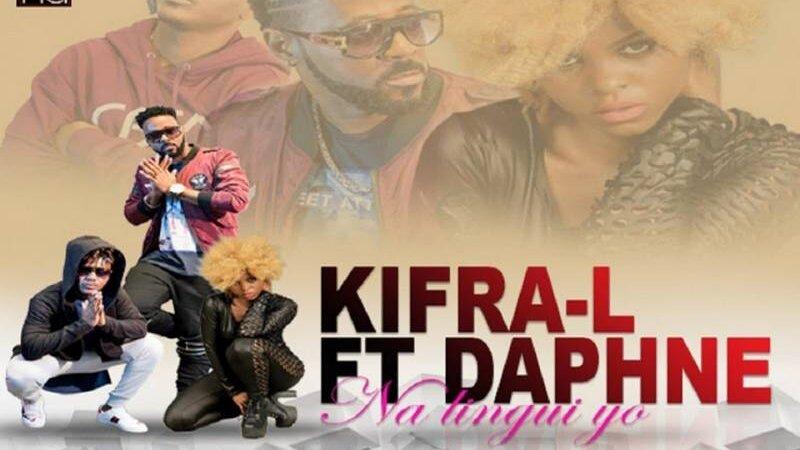 [LE SON DU WEEK END] Kifra-L feat Daphné «Na lingui yo»