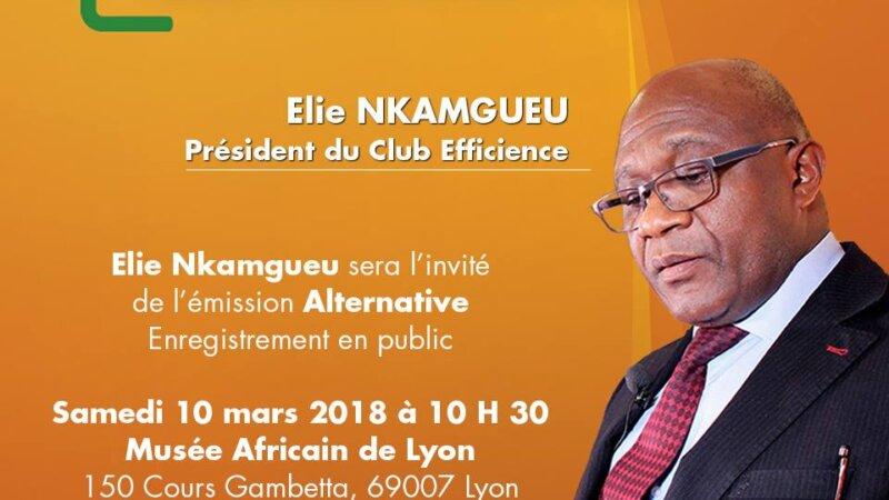 [ECONOMIE] Elie Nkamgueu Pdt du Club Efficience invité de l'émission Alternative de WakaTv enregistrement en public samedi 10 mars 2018