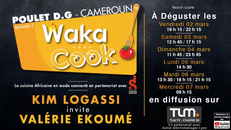 [TELEVISION] Wakacook l'émission afro-culinaire avec Valérie Ekoum sur TLM du 2 au 7 mars 2018