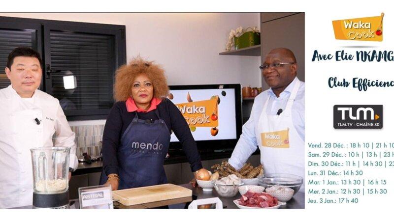 [TELEVISION] Wakacook l'émission afro-culinaire, Elie Nkamgueu (Club Efficience) présente le Ndolé (Cameroun) sur TLM du 28 décembre 2018 au 3 janvier 2019