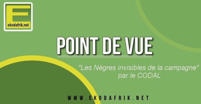 """[POINT DE VUE] """"Les Nègres invisibles de la campagne"""" par le CODAL"""