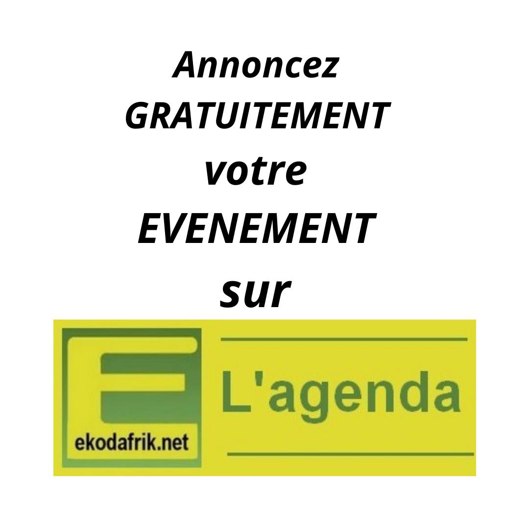 Annoncez gratuitement votre éventement sur l'agenda d'ekodafrik.net