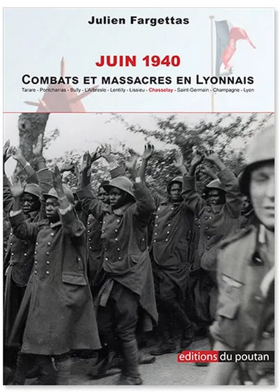 """[LITTERATURE] """"Juin 1940 – Combats et massacres en Lyonnais"""" de Julien FARGETTAS disponible à la bibliothèque Mwana Afrobook"""