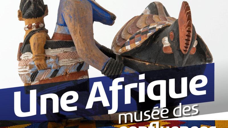 [EXPOSITION] «Une Afrique en couleurs» au Musée des confluences à Lyon du 16 octobre 2020 au 22 août 2021