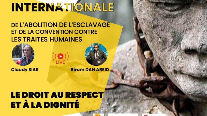 [ESCLAVAGE] VOIR la Visio-Conférence et la Cérémonie sur «Le Droit au Respect et à la Dignité» Journée Internationale de l'Abolition de l'Esclavage  2 décembre 2020