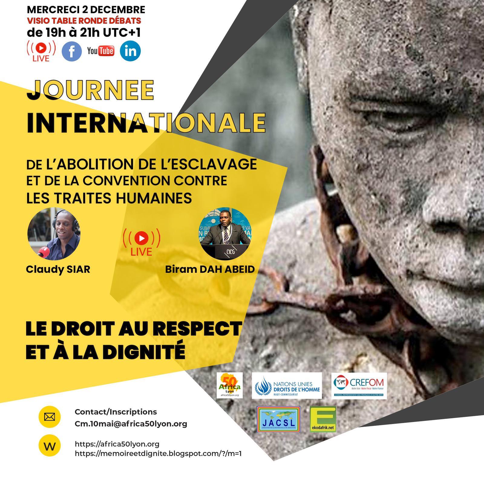 [ESCLAVAGE] Visio-Conférence «Le Droit au Respect et à la Dignité» avec Biram Dah ABEID, Claudy SIAR, Jean-Eric SENDE, Josée MOUDILOU, Louis ESSEM, Dora SENDE et Loukman LANIGNAN le 2 décembre 2020