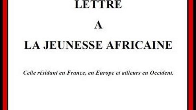 [LITTERATURE] «Lettre ouverte à la jeunesse africaine, celle résidant en France et ailleurs en Occident» par Kouokam KAMTCHUENG