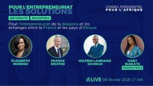 [ECONOMIE] Dernière étape du tour de France pour l'entrepreneuriat des diasporas organisée par le Conseil Présidentiel pour l'Afrique @ Visio
