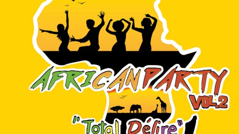 Tous les hits de l'ambiance festive africaine !