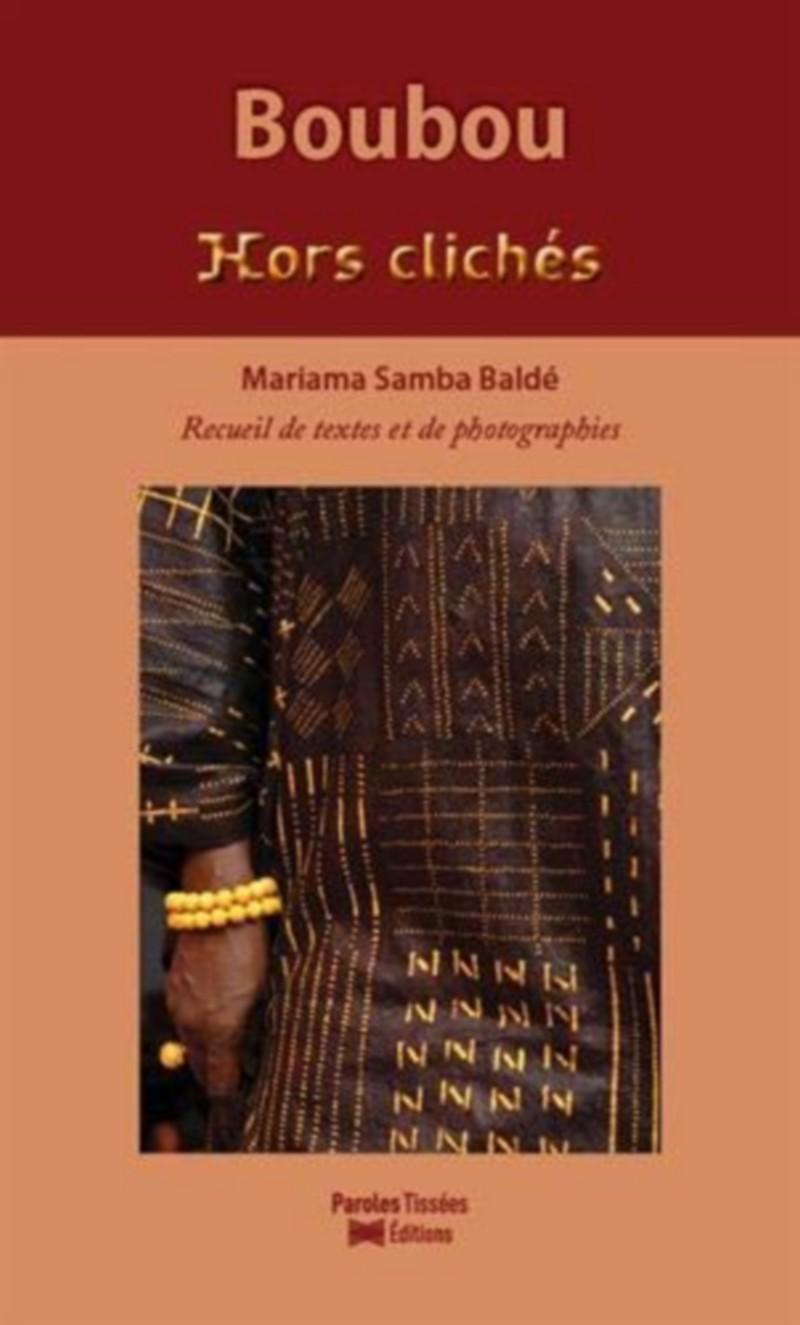 [LITTERATURE] «Boubou (Hors clichés)» de Mariama Samba BALDE disponible à la bibliothèque Mwana Afrobook