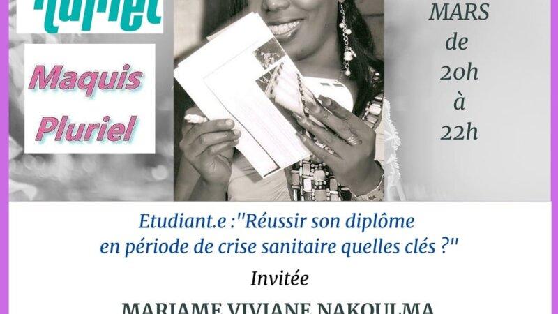 """[RADIO] VOIR Le REPLAY de """"Maquis Pluriel"""" du mardi 16 mars 2021 avec Mariame NAKOULMA et Fayçal BADRI"""
