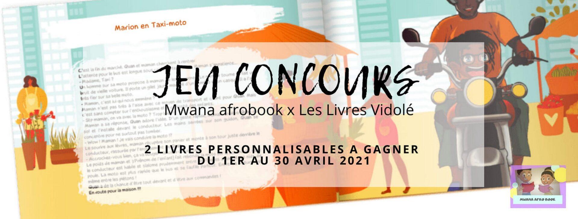 [ENFANTS] Jeu-Concours : Du 1er au 30 avril 2021, tentez votre chance pour gagner un livre personnalisable au prénom de votre enfant avec Mwana Afrobook
