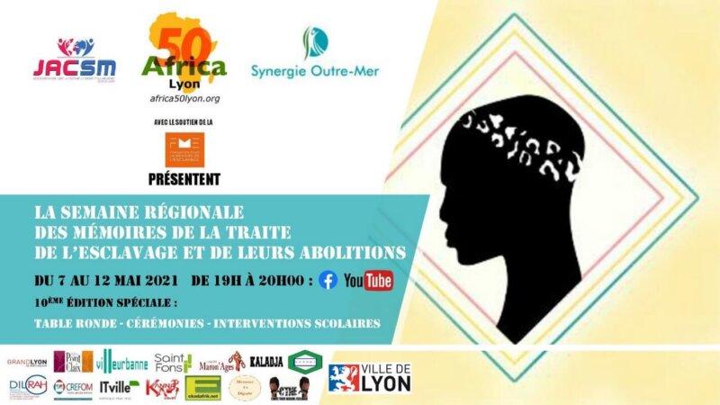 [MEMOIRE] Semaine Régionale des Mémoires de la Traite de l'Esclavage et de leurs Abolitions du 7 au 12 mai 2021 – LE PROGRAMME