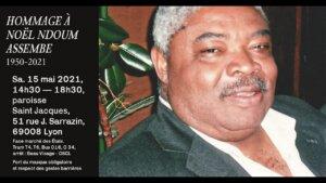 [CAMEROUN] Hommage à Noel NDOUM ASSEMBE samedi 15 mai @ Paroisse Saint Jacques