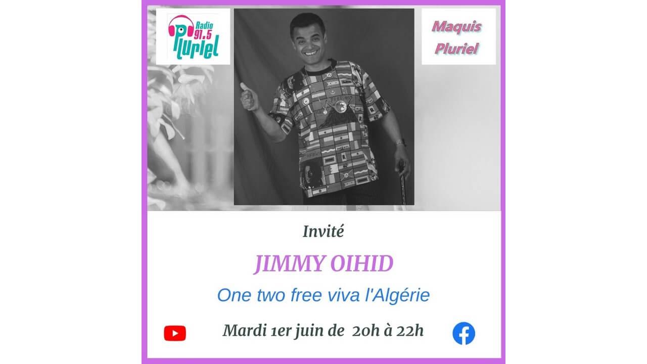 """[RADIO] VOIR Le REPLAY de """"Maquis Pluriel"""" du mardi 1er juin 2021 avec Jimmy OIHID et des chroniques surprenantes"""