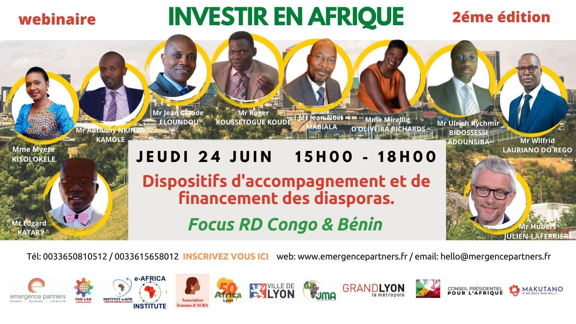 [ECONOMIE] 2e édition «Investir en Afrique» Les dispositifs d'accompagnement et de financement de la diasporas jeudi 24 juin 2021 de 15h à 18h