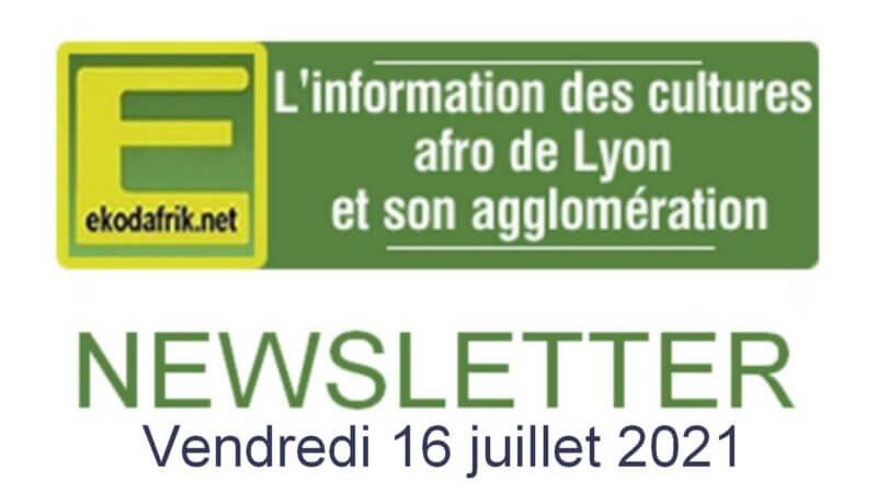 Newsletter EKODAFRIK LYON du 16 juillet 2021