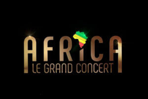 [MUSIQUE] « Africa , le Grand Concert » jeudi 29 juillet 2021 sur France 2 @ France 2